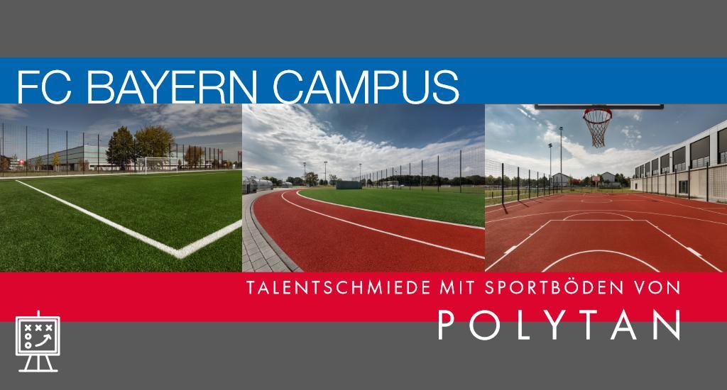 FC Bayern Campus: Talentschmiede mit Sportböden von Polytan