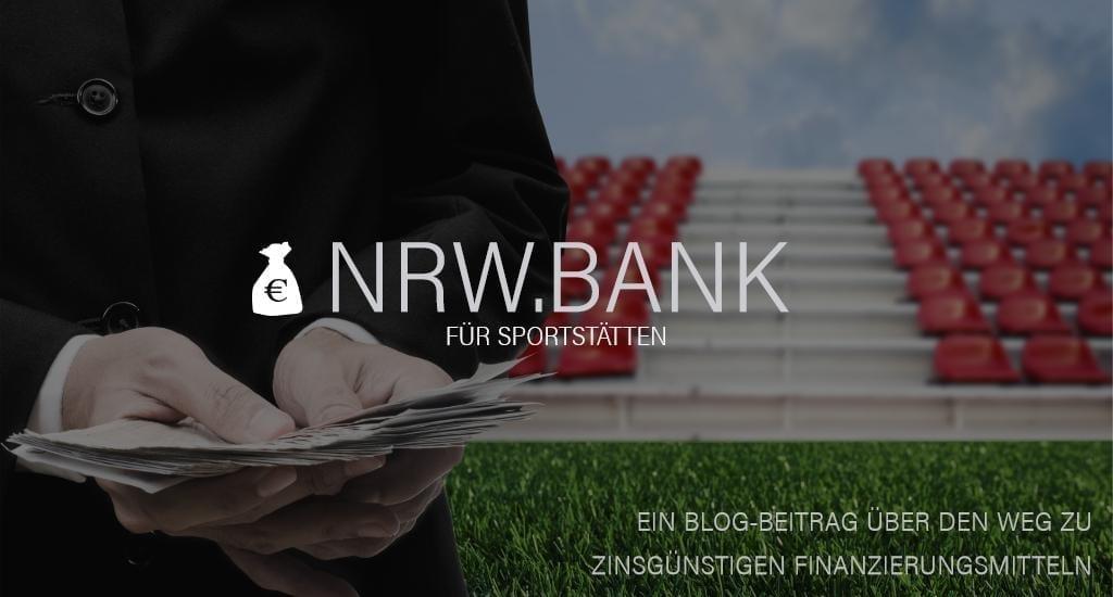 NRW.BANK für Sportstätten: So gibt's Finanzierungsmittel