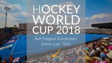 Hockey-WM: Auf Poligras Kunstrasen furios zum Titel!