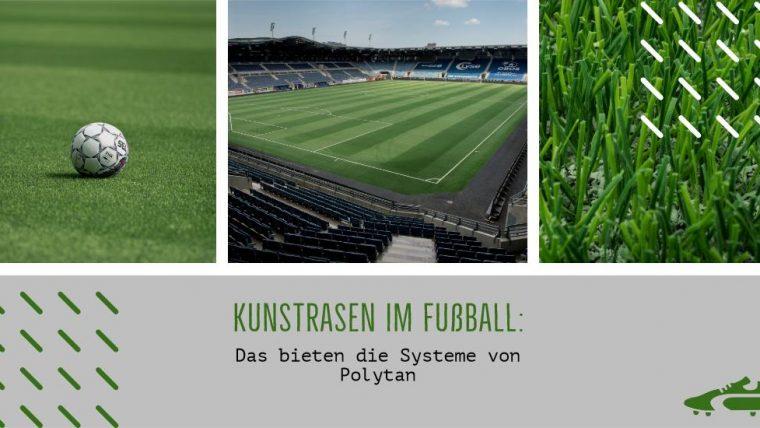 Kunstrasen im Fußball: Das bieten die Systeme von Polytan