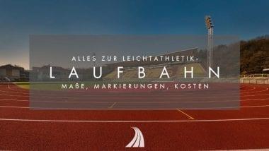 Alles zur Leichtathletik-Laufbahn: Maße, Markierungen, Kosten